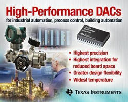 Precison DACs reduce board space and increase accuracy.