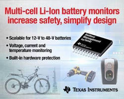 Multi-Cell Battery Monitors optimize battery pack safety.