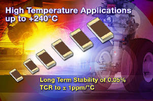 Foil Hybrid Chip Resistors operate up to +240�C.