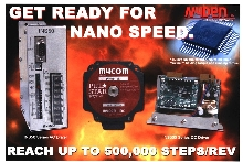 Nanostep Drivers provide 500,000 steps/rev.
