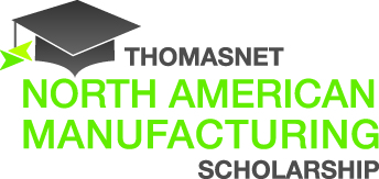 ThomasNet North American Manufacturing Scholarship