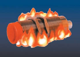 Inductive Proximity Sensors operate in harsh areas up to 250°C.