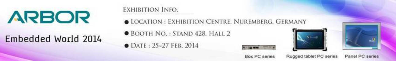 ARBOR at Embedded World 2014 in Nuremberg: Hall 2, Stand 428