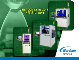 Nordson ASYMTEK Introduces Fluid Dispensing Systems and Demonstrates New Dispensing Technologies for Electronics Manufacturing at NEPCON China 2014