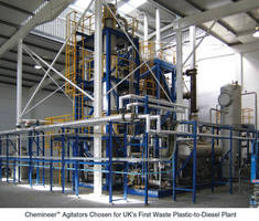Chemineer(TM) Top-Entering Agitators Chosen for UK's First Waste Plastic-to-Diesel Plant