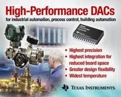 Precison DACs reduce board space and increase accuracy.