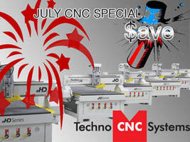 New Equipment from Techno July CNC Router Special