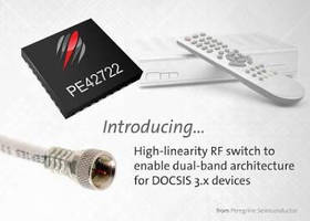 RF Switch enables dual-band architecture for DOCSIS 3.1 devices.