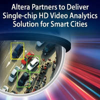 """Altera and Eutecus Single-chip, FPGA-Based Solutions """"See"""" and Provide Intelligent Vision for Smart Cities"""