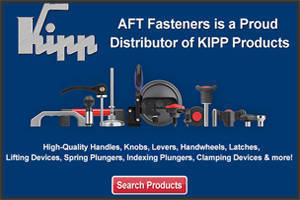 AFT Fasteners Adds KIPP Handles and Knobs to Its Product Line