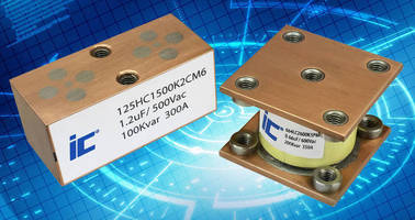 Conduction Cooled Capacitors are rated to 1,200 A RMS, 1,100 Vac.