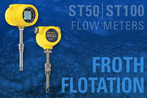 Froth Flotation Equipment Relies on FCI Flow Meters for Air/Gas Bubble Control to Separate Minerals
