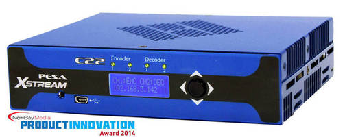 PESA Xstream C22 Compact Streaming System Receives NewBay Media Product Innovation Award