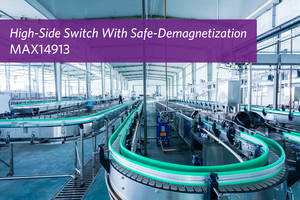 Maxim's Octal High-Side Switch and Driver Safely Demagnetizes any Inductive Load for Industry 4.0 Applications