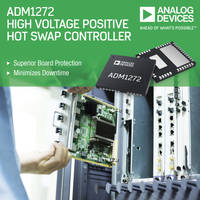 ADM1272 Hot Swap Controller comes with PMBus digital interface.