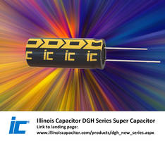 DGH Series Super Capacitors deliver life of 500,000 cycles.