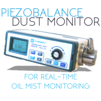 The Kanomax Piezobalance Dust Monitor is a More Accurate Solution for Real-time Oil Mist Monitoring
