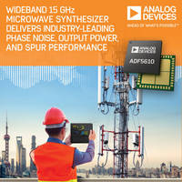 New ADF5610 Microwave Synthesizer Offers RF Outputs from 55 MHz to 15 GHz