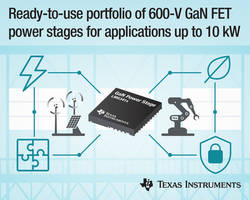 Texas Instruments Introduces the New 600-V Gallium Nitride to Support Applications Up to 10kW