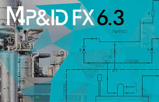 Latest M4 P&ID FX Software version 6.3 Comes with Customer-Oriented Improvements