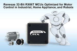 New RX66T Series Microcontrollers Provide Real-Time Performance in Inverter Control