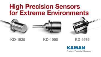 New Extreme Environment Displacement Sensors for High Pressure, Low Temperature, and High Temperature Applications From Kaman