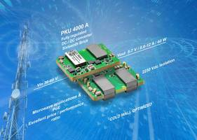 Flex Power Modules Releases PKU4611A and PKU4617A DC-DC Converters which are Ideal for Low-Power Radio Frequency Power Amplifier