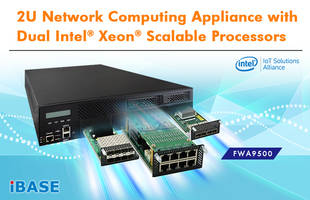 IBASE Launches FWA9500 Network Computing Appliance with Dual LGA3647 CPU Sockets