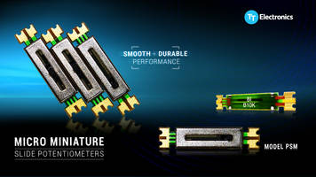 Latest PSM Series Slide Potentiometers Come with Rated Life of 5000 Cycles