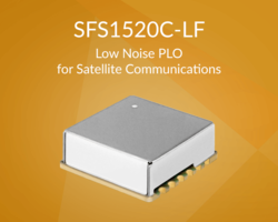 New SFS1520C-LF Low Noise PLO Features Harmonic Suppression of -20 dBc and Spurious Suppression of -65 dBc