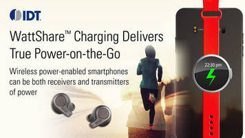 New WattShare Wireless Power ICs Deliver Untethered Smartphone Experience