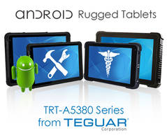 New TRT-A5380 Android Rugged Tablet Series Available in Screen Sizes of 8 Inches and 10.1 Inches