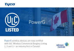 Johnson Controls Announces PowerG Achieves Top ULC Certification