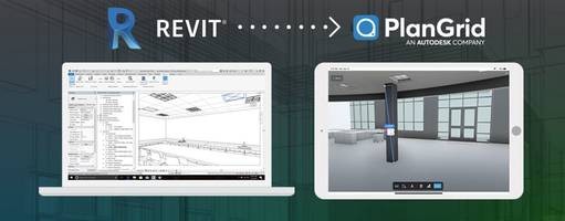 Latest PlanGrid BIM Software Connects BIM Data from the Design Process to Construction and Operations