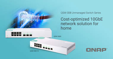 New QSW-308-1C and QSW-308S Features Three 10GbE SFP+ Ports