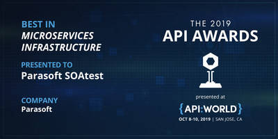 Parasoft Wins Best Solution for Microservices with API Awards 2019