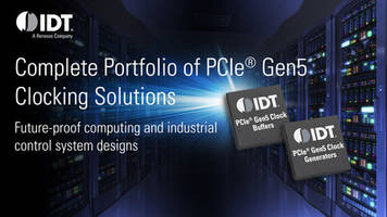 IDT Introduces PCIe Clock Generators and Buffers with Low Power and Board Space Requirements