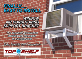 New TopShelf A/C Bracket Requires No Drilling, Tools, Fasteners or Hardware