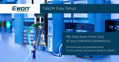 New Talk2M Easy Setup Software is Ideal for Ewon Cosy and Flexy Products