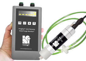 New Distance Weld Purge Monitor Can Measure Oxygen Levels up to 1 km Away