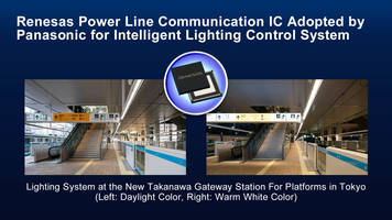 Renesas Power Line Communication IC Adopted by Panasonic for Intelligent Lighting Control System