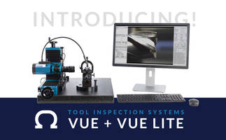 New Omega Vue and Vue Lite Machines for Inspection of Cutting Tools