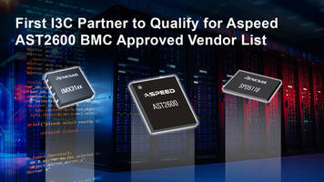 Renesas I3C Bus Extension and SPD Hub Devices Qualified for ASPEED AST2600 Baseboard Management Controller