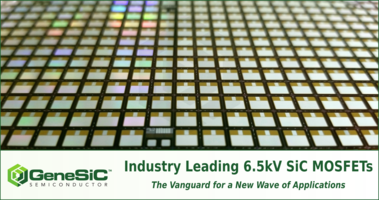 New 6.5kV SiC MOSFETs Feature High Avalanche and Short Circuit Ruggedness