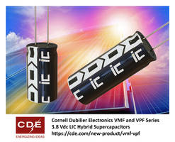New Hybrid LIC Supercapacitors Offered in Radial Board-mount Package