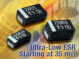 Chip Capacitors offer ESR values down to 0.035 ohms.
