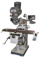 Vertical Milling Machines handle load capacities to 770 lb.