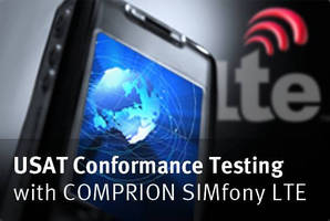 COMPRION SIMfony LTE Already Offering Conformance Test Cases for LTE USAT Terminal Testing Selected by GCF