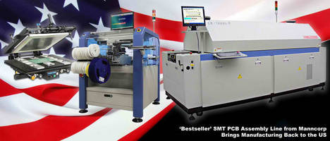 Manncorp Helps Manufacturers 'Reshore' with Fully-Supported SMT Production Lines