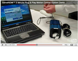Video Follows New Plug & Play Servo System from Out-of-the-Box to Running in Less Than 5 Minutes